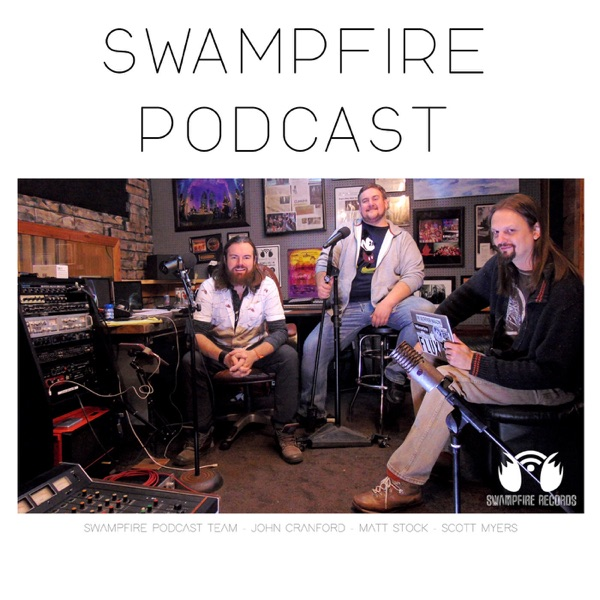 Swampfire Records Podcast