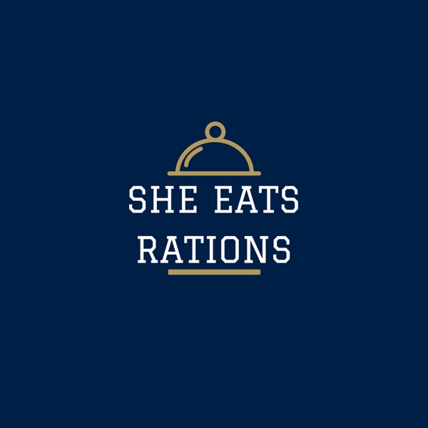 The She Eats Rations's Podcast