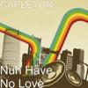 Nuh Have No Love - Capleton