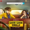 Qarib Qarib Singlle (Original Motion Picture Soundtrack)