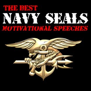The Best Navy Seals Motivational Speeches – Various Artists