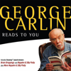 George Carlin - George Carlin Reads to You: An Audio Collection Including Recent Grammy Winners Braindroppings and Napalm & Silly Putty  artwork