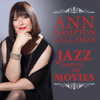 Jazz Goes to the Movies - Ann Hampton Callaway