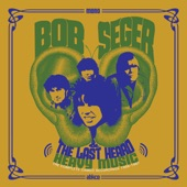 Bob Seger & The Last Heard - Sock It to Me Santa