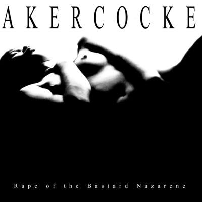 Rape of the Bastard Nazarene - Akercocke