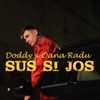 Sus Si Jos (feat. Oana Radu) - Single, Doddy