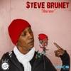 Steve Brunet - Bon march� co�te cher