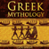 Lucas Wright - Greek Mythology: Tales of Greek Gods, Goddesses, Heroes, Monsters & Mythical Beasts (Unabridged)