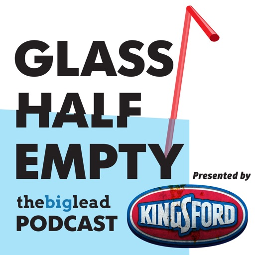 Cover image of Glass Half Empty Podcast | The Big Lead