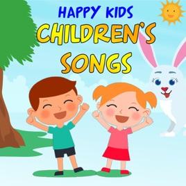Children's Songs by Happy Kids