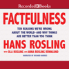 Hans Rosling, Ola Rosling & Anna Rosling Rönnlund - Factfulness: Ten Reasons We're Wrong About the World—and Why Things Are Better Than You Think  artwork