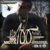 Big Mota - Live (feat. Kevin Gates)