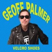 Geoff Palmer - Velcro Shoes