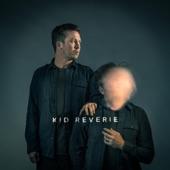Kid Reverie - Run