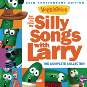 And Now It's Time for Silly Songs with Larry (The Complete Collection / 20th Anniversary Edition) - VeggieTales - VeggieTales
