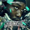 Meek Mill - Championships  artwork