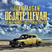 Déjate Llevar (feat. Snova & B-Case)
