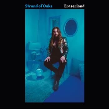 Eraserland Strand of Oaks album songs, reviews, credits