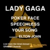 Poker Face / Speechless / Your Song (feat. Elton John) [Live from the 52nd Annual Grammy Awards] - Single, Lady Gaga