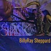 Billy Ray Sheppard - Silk