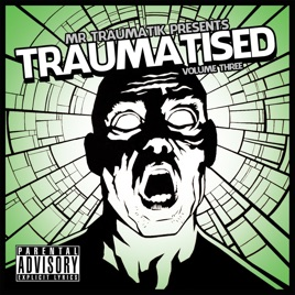Traumatised, Vol. 3. Mr Traumatik