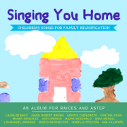 Singing You Home: Children's Songs for Family Reunification - Various Artists - Various Artists