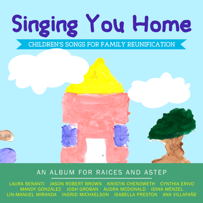 Singing You Home: Children's Songs for Family Reunification