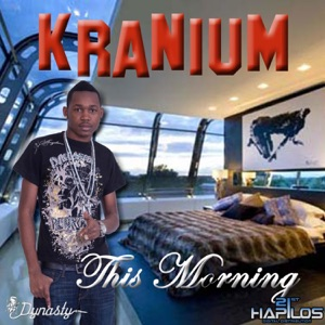 Kranium - This Morning