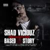 Shad Viciouz -