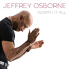 Jeffrey Osborne - Worth It All  artwork