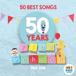 Play School - Play School: 50 Best Songs