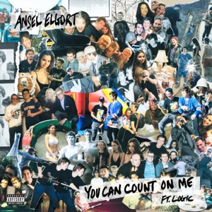You Can Count On Me (feat. Logic) - Single Mp3 Download