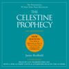 The Celestine Prophecy: A Concise Guide to the Nine Insights Featuring Original Essays & Lectures by the Author (Unabridged) - James Redfield