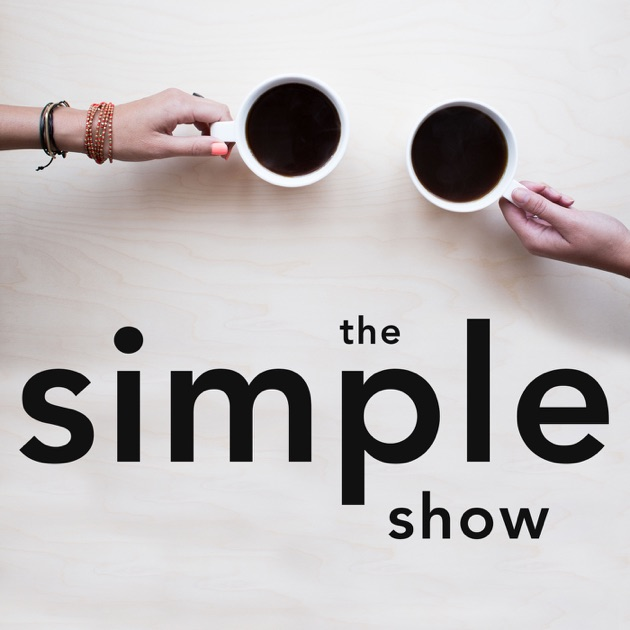 The simple show by wondery on apple podcasts fandeluxe