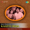 Kaattu Roja Original Motion Picture Soundtrack