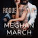 Meghan March - Rogue Royalty: The Savage Trilogy, Book 3 (Unabridged)
