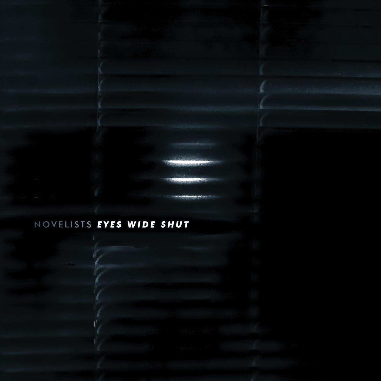 Novelists - Eyes Wide Shut [single] (2018)