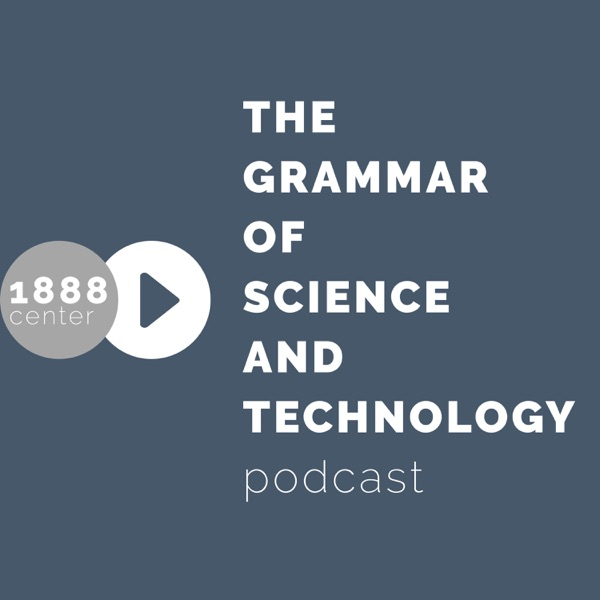 1888: The Grammar of Science and Technology