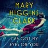 I've Got My Eyes on You (Unabridged) AudioBook Download