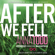 Anna Todd - After We Fell (Unabridged)