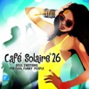 Café Solaire, Vol. 26