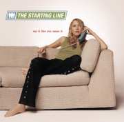 Say It Like You Mean It - The Starting Line - The Starting Line