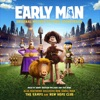 Early Man - Official Soundtrack