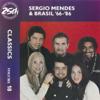 Sergio Mendes & Brasil '66 - Sergio Mendes & Brasil '66-86: Classics, Vol. 18  artwork