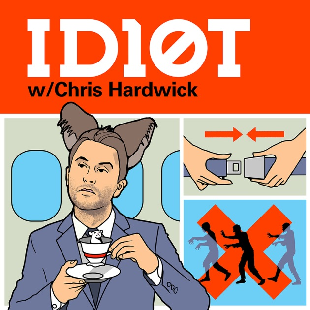Id10t With Chris Hardwick By Chris Hardwick On Apple Podcasts
