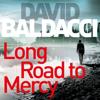 David Baldacci - Long Road to Mercy artwork