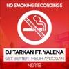 Get Better Melih Aydogan Remix Single feat Yalena Single