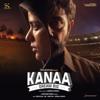 Dhibu Ninan Thomas - Kanaa (Original Motion Picture Soundtrack) - EP artwork