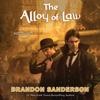 Brandon Sanderson - The Alloy of Law  artwork