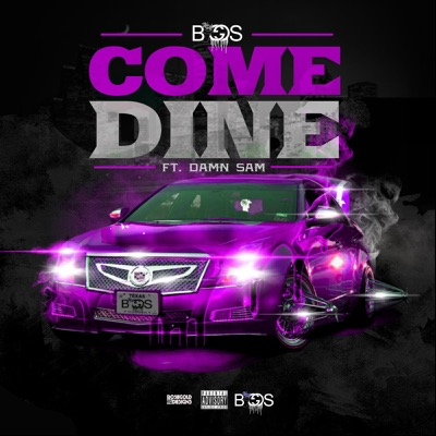 Come Dine (feat. Damn Sam) - Single - Biggs